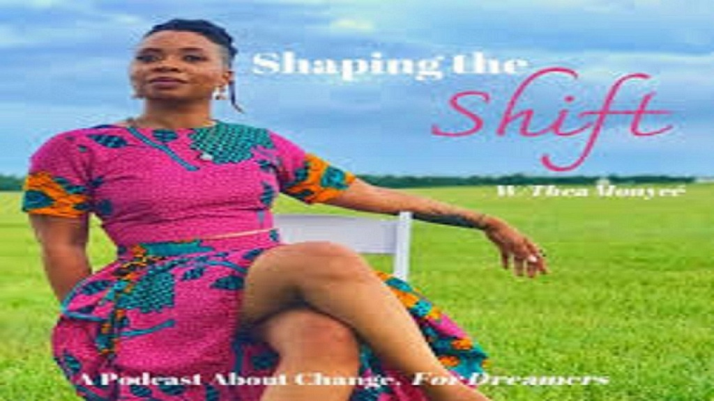 advertising image Thea Monyee's podcast Shaping the Shift